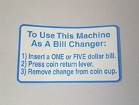 LABEL, INSTRUCTION, FOR USE VALIDATOR AS CHANGER