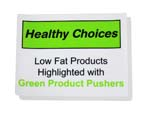 HEALTHY CHOICE CLING, GREEN PRODUCT PUSHERS