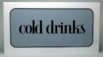 COLD DRINK SIGN, GREY/BLACK, FOR ROCK CCA6