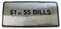 DECAL-$1 OR$5 BILLS-FOR ROWE BC1200 0